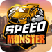 Speed Monster 1.1.4 APK MODs Unlimited Money Hack Download for android