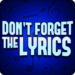 Dont Forget the Lyrics 1.2.5 APK MODs Unlimited Money Hack Download for android