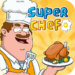 Super Chef – Earn Respect and Be Rich 1.0.2 APK MODs Unlimited Money Hack Download for android